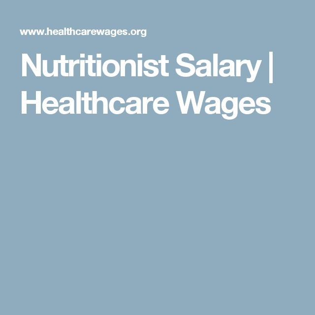 Nutritionist Salary | Healthcare Wages