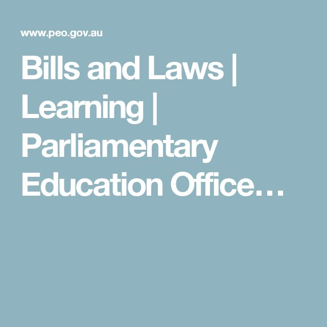 Bills and Laws   Learning   Parliamentary Education Office…