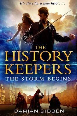 The Storm Begins (History Keepers, #1) by Damian Dibben. Found in face-out fiction under D. When Jake is kidnapped by strangers on a stormy London night he discovers his loving parents have been leading a double life and are now missing, lost somewhere in history. He is plunged into a world of secret societies, dangerous double agents, and a terrifying countdown to oblivion.
