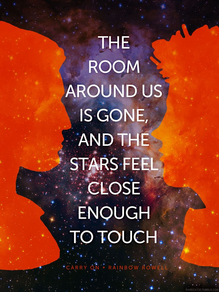 """the stars feel close enough to touch"" — Carry On, Rainbow Rowell"
