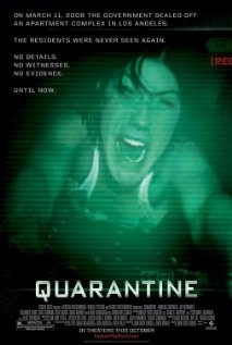 Quarantine (2008), Andale Pictures, Screen Gems, and Vertigo Entertainment with Jennifer Carpenter, Steve Harris, and Columbus Short. Loved, loved this movie.