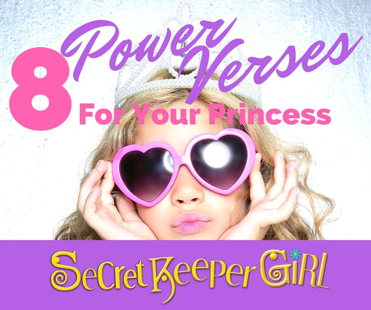 Eight Power Verses For Your Princess | Secret Keeper Girl