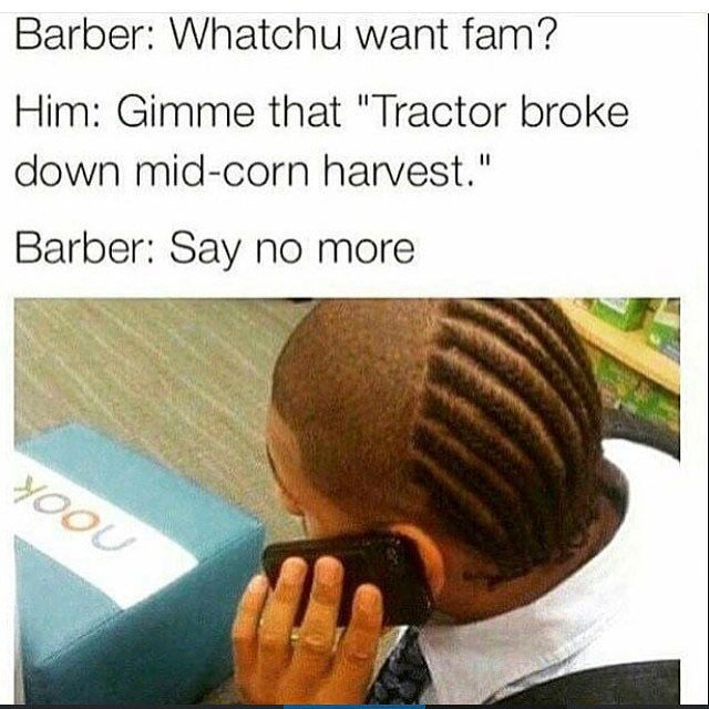 Funny Meme Saying No : Best images about barber what you want on pinterest