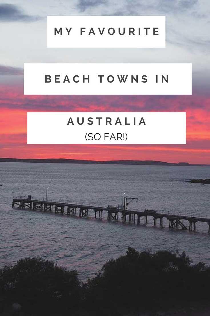 My favourite beach towns in Australia (so far!)