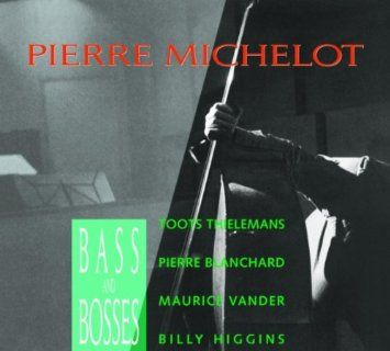 Bass and Bosses, by Pierre Michelot