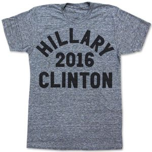 OH! I LOVE THIS T-SHIRT!!!   Hillary Clinton 2016 T-Shirt for women on a heather grey American Apparel t-shirt.