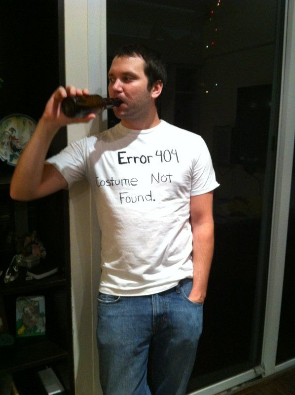 """Pin for Later: 28 Last-Minute DIY Halloween Costumes Error 404 Page Are you totally over costumes this year? Buck the trend by writing the words """"Error 404: Costume Not Found"""" on a plain white shirt."""