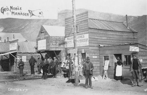 Photo Of Dawson City 1898 Klondike Pinterest
