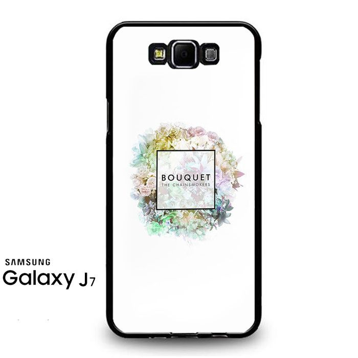 The Chainsmokers Bouquet Samsung Galaxy J7 Prime Case