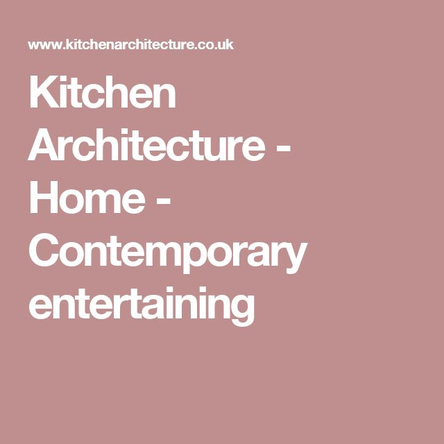 Kitchen Architecture - Home - Contemporary entertaining