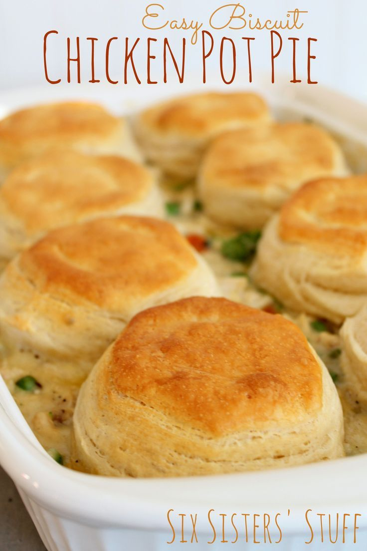 Easy Biscuit Chicken Pot Pie - This is one of my favorite meals! My kids love it too! Sixsistersstuff.com (pinned over 30k times!)