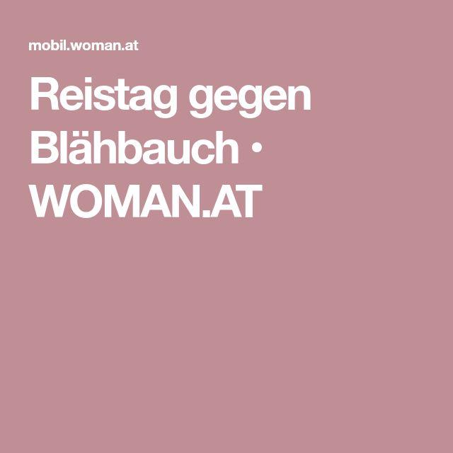 Reistag gegen Blähbauch • WOMAN.AT
