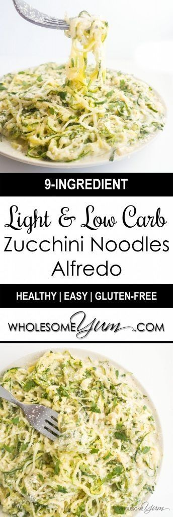 Light Zucchini Noodles Alfredo (Low Carb, Gluten-Free)   Wholesome Yum - Natural, gluten-free, low carb recipes. 10 ingredients or less.
