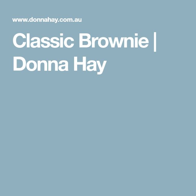 Classic Brownie | Donna Hay