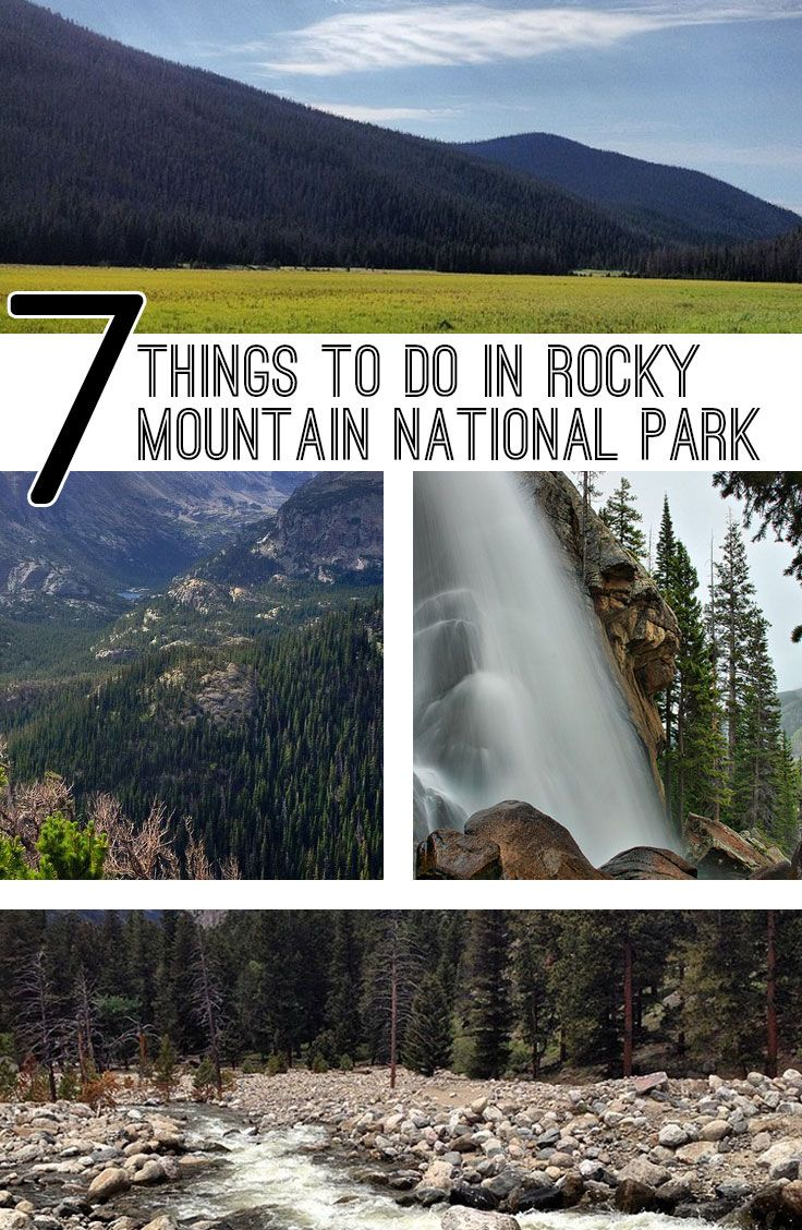 7 things to do in Rocky Mountain National Park on your summer vacation!