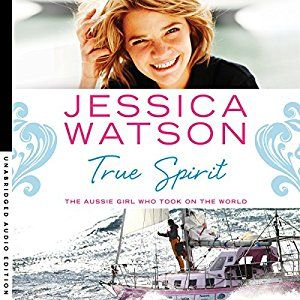 'True Spirit' is Jessica Watson's own account of becoming the youngest person to ever sail solo at just sixteen.