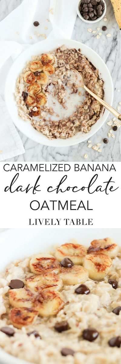 heart healthy oatmeal with caramelized bananas and dark chocolate chips tastes like dessert but is actually a healthy, easy breakfast that you'll be dreaming about all night long!(#glutenfree, #vegan option) #oatmeal #caramelizedbanana #chocolate #breakfast #healthy