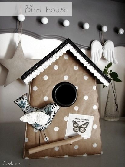 Bird House  http://gedane.over-blog.com/article-nichoir-oiseau-deco-108027583.html#