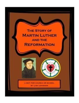 Great skit idea for chapel, Sunday school, or for teaching kids about Martin Luther.