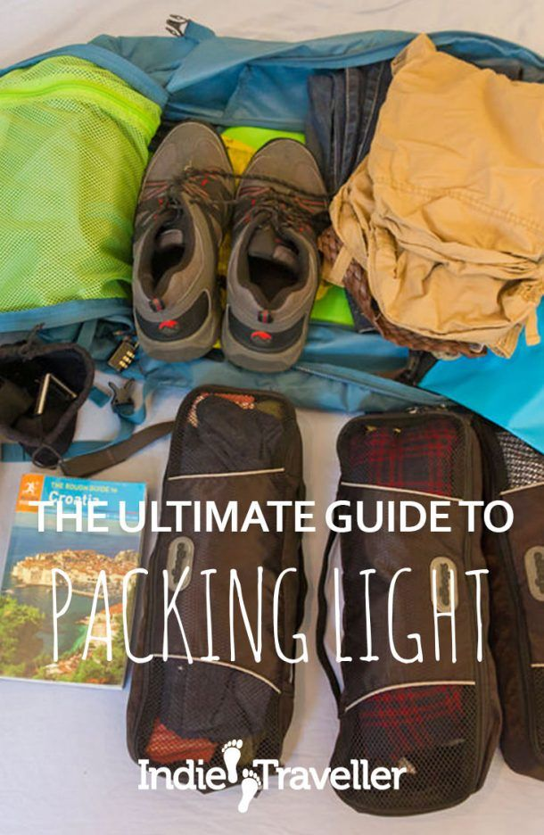 Packing Like A Pro And Traveling Light—My Ultimate Guide   Travel ... c75a9425d4