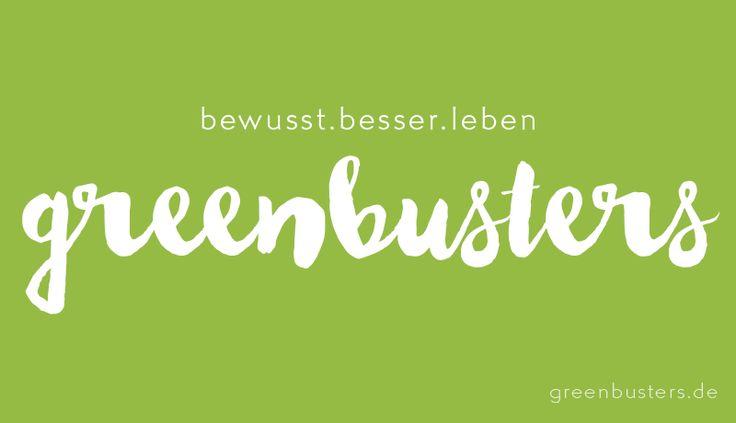 greenbusters - bewusst.besser.leben
