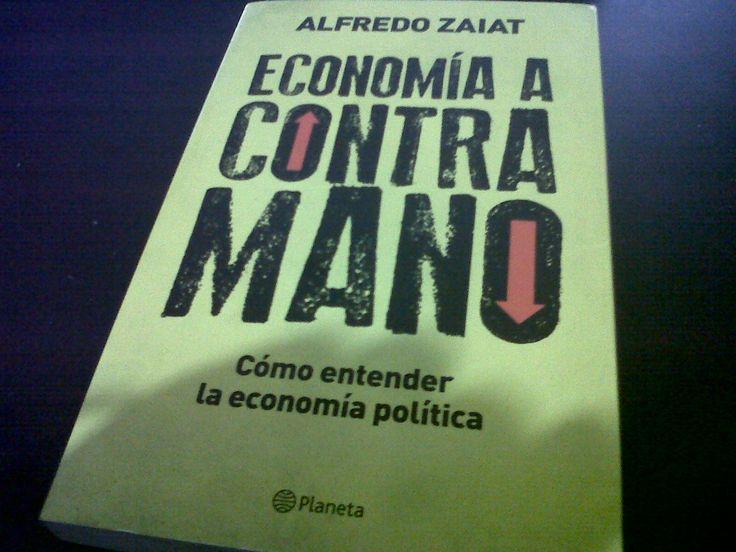 Economía a Contramano de Alfredo Zaiat.