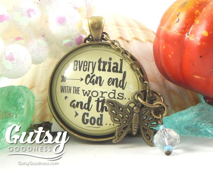 Lisa designed this necklace because she is currently going through some trials and waiting for the testimony that follows the test. 'Every Trial Can End With Words And Then God' Encouragement Gift for Hard Things--like a Job Loss, Break Up, Survivor Necklace $18.00 from GutsyGoodness #harddays #faithnecklace