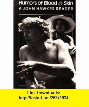 12 best torrent e book images on pinterest pdf tutorials and books humors of blood and skin 9780811209076 john hawkes isbn 10 0811209075 fandeluxe