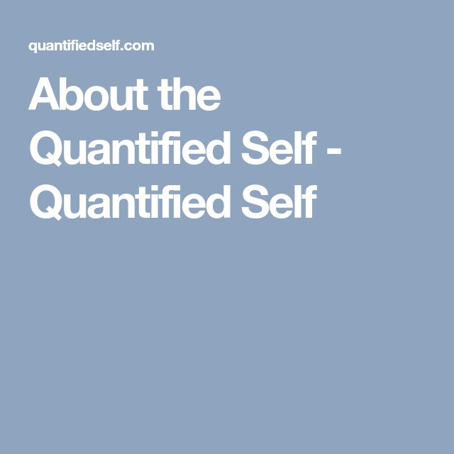 About the Quantified Self - Quantified Self