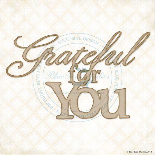 Blue Fern Studio - Grateful For You