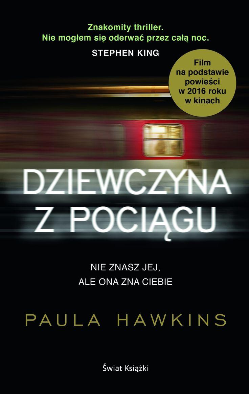 Dziewczyna z pociągu - Paula Hawkins - swiatksiazki.pl