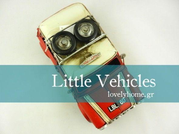 Βρείτε υπέροχες μινιατούρες οχημάτων εποχής για να διακοσμήσετε το σπίτι σας σε vintage στυλ www.lovelyhome.gr