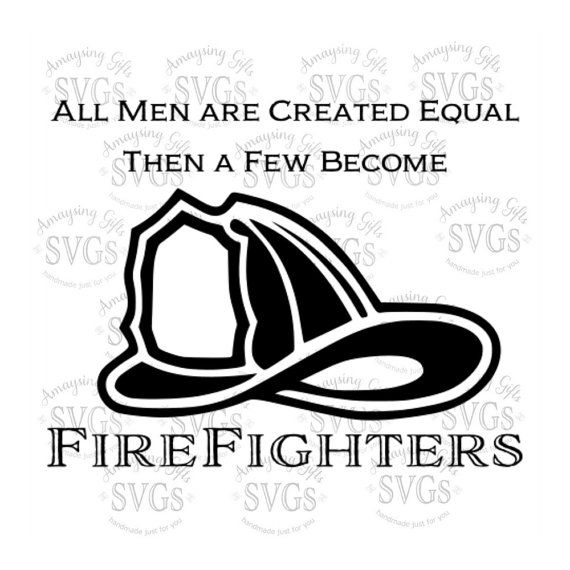 SVG - Then a Few Become Firefighters - EPS - DXF - Firefighter - Fireman - Fire Helmet - Firefighter tshirt - Fire tshirt - Tshirt Design