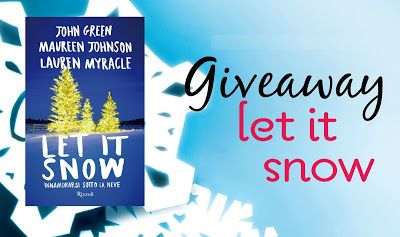 Bookish Advisor: Giveaway: Let It Snow - Innamorarsi sotto la neve ...