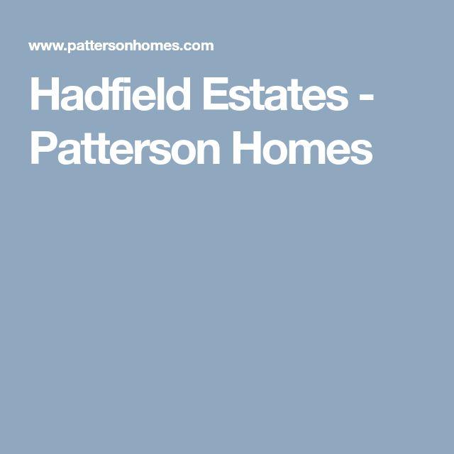 Hadfield Estates - Patterson Homes