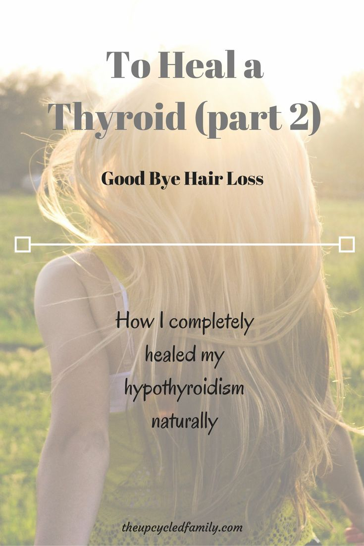 How I healed my hypothyroidism, naturally. Stopping the thyroid hair loss