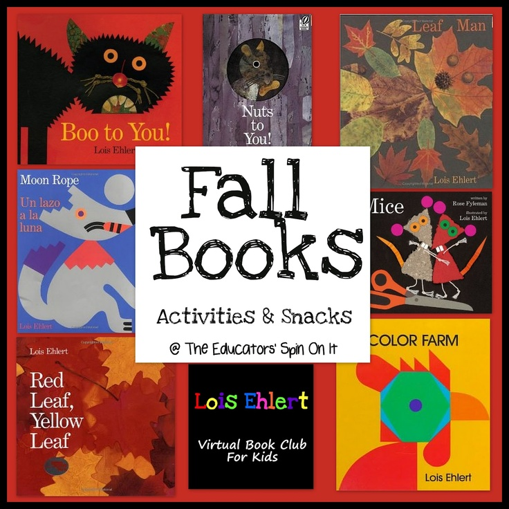 The Educators' Spin On It: Happy First Day of Fall! Resource of Fall books by Lois Ehlert and Giveaway!!Lois Ehlert, Fall Book, Preschool Book, Fall Preschool, Fall Classroom, Book Activities, Fall Activities, Classroom Ideas, Children Book