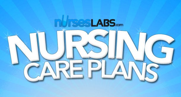 Nursing Care Plan (NCP) - For All Disease Conditions | Nurseslabs  Oh hey, lifesaver!!!
