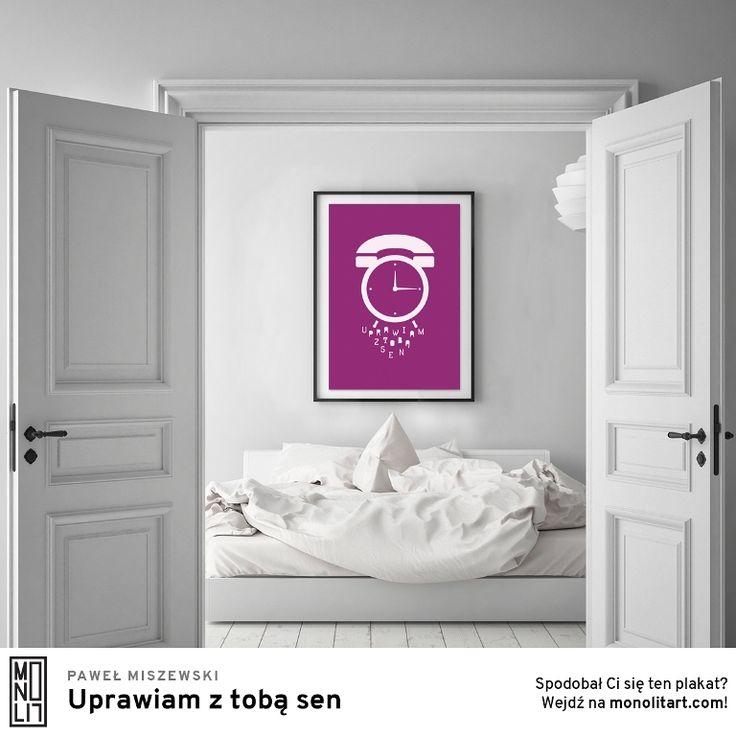 """Plakat Pawła Miszewskiego """"Uprawiam z tobą sen"""""""