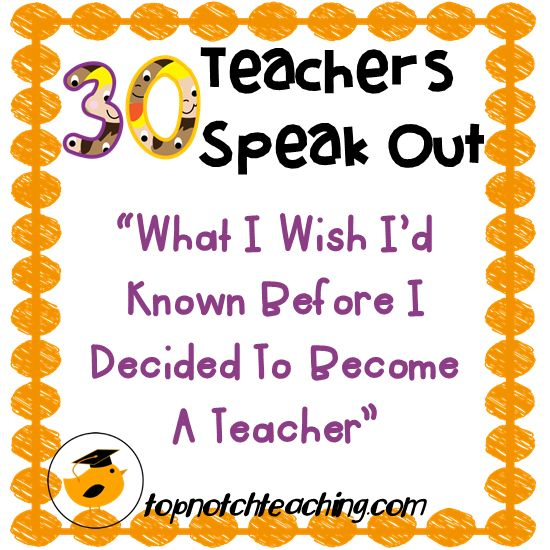 Find out the one thing that teachers wish they'd known before they decided to become a teacher. They share a wealth of knowledge, practical tips and insights. http://topnotchteaching.com/reflective-teaching/before-i-decided-to-become-a-teacher/