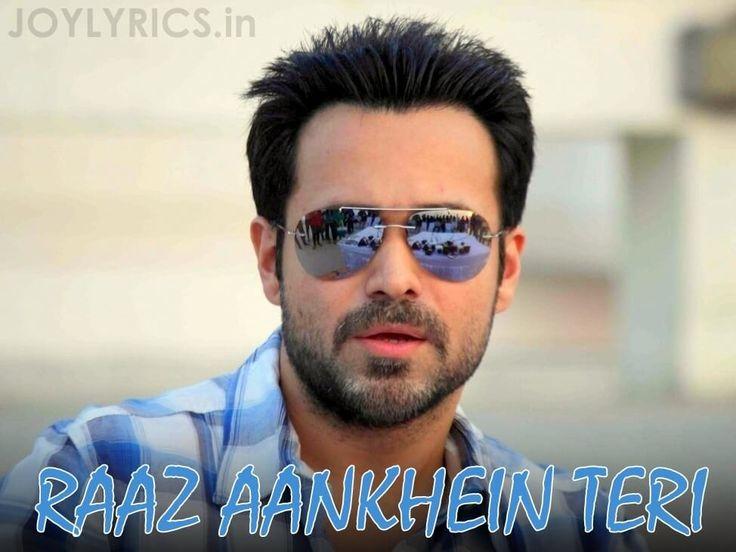 Raaz Reboot Movie Song RAAZ AANKHEIN TERI Lyrics