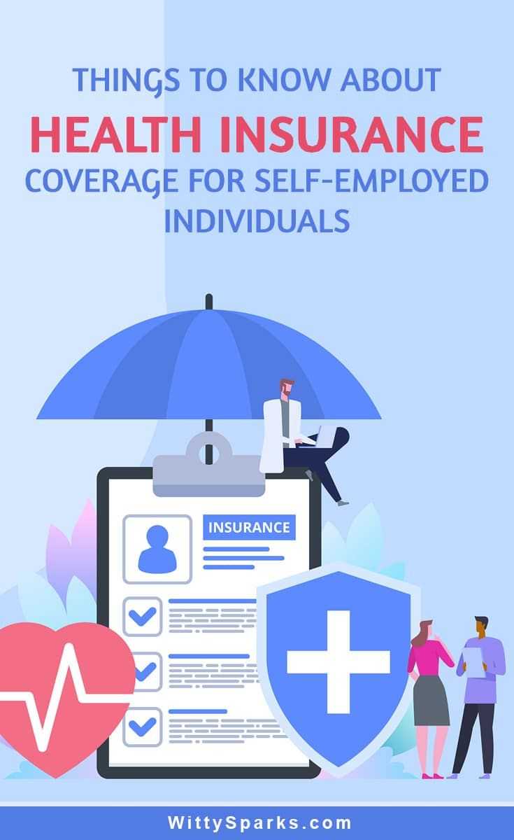 What Self Employed People Need To Know About Buying Health Insurance Buy Health Insurance Health Insurance Coverage Health Insurance Plans