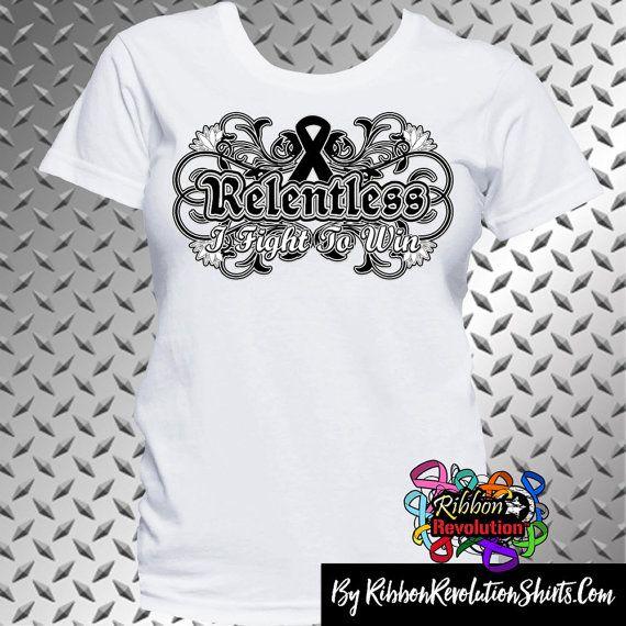 Black Ribbon Relentless I Fight to Win Shirts (Melanoma and Skin Cancer Awareness)