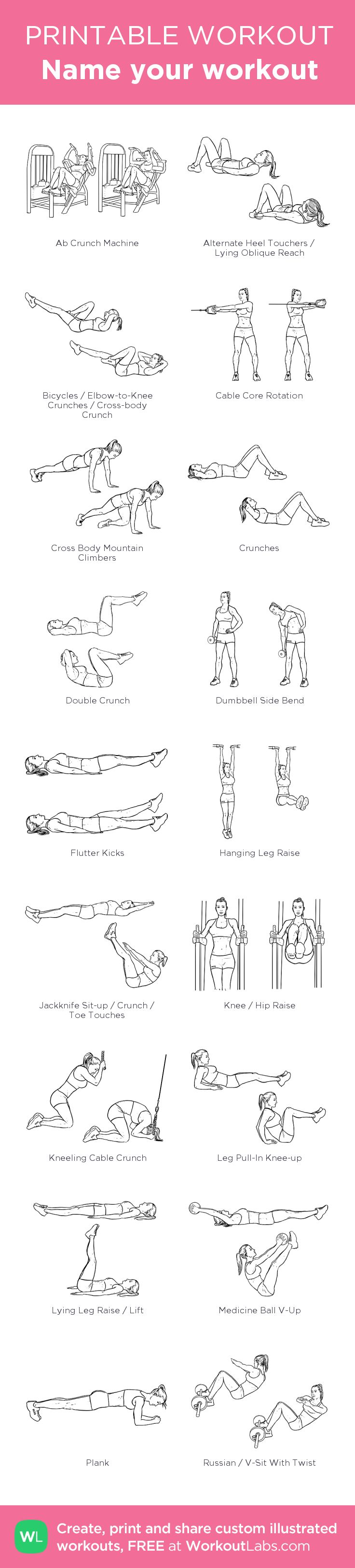 Name your workout: my visual workout created at WorkoutLabs.com • Click through to customize and download as a FREE PDF! #customworkout #abs