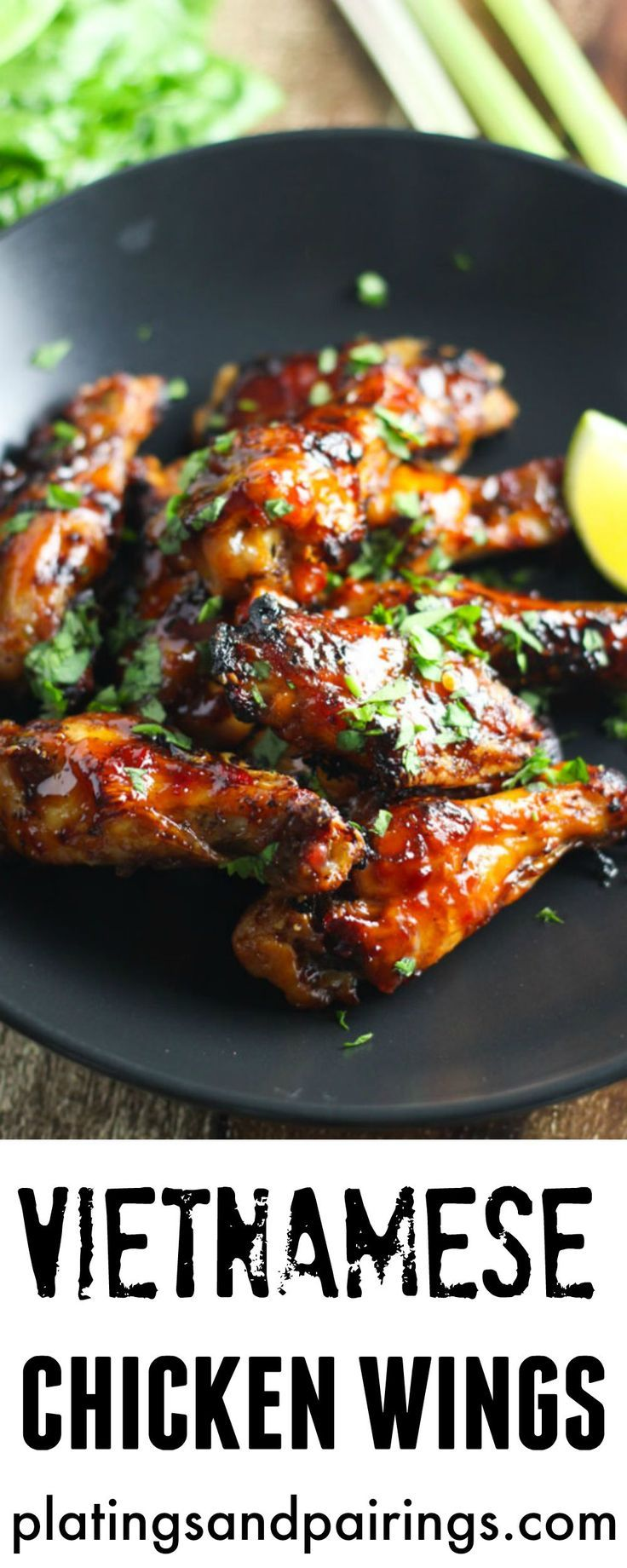 Vietnamese Chicken Wings - Baked, not fried and full of flavor! platingsandpairings.com