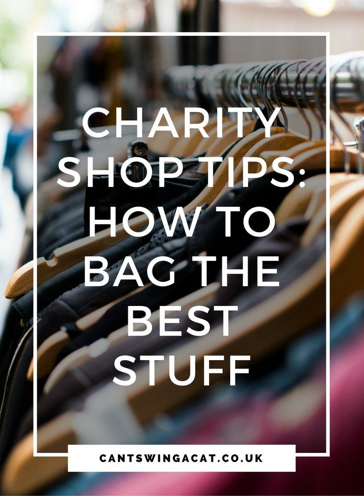 10 Charity Shop Tips: How To Bag The Best Stuff   Looking for thrifty tips to save money on clothes while picking up some fantastic wardrobe staples? Here are some of my top charity shop tips