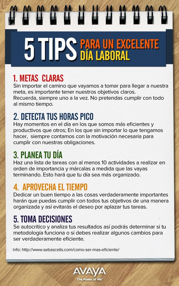 Tips para tener un excelente día laboral. #Tips @Avaya_Mex