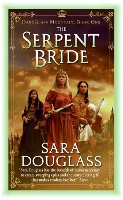 Epic Fantasy Book Review of The Serpent Bride (Dark Glass Mountain: Book One) by Sara Douglass ~ 5 Stars