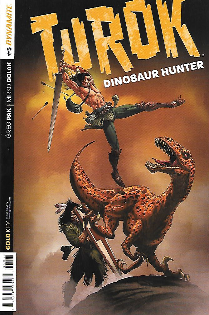 Turok : Dinosaur Hunter Part 5 __Written By Greg Pak , Art Mirko Colak , Cover Art Bart Sears , Turok has faced horrible forces from the east... but what's now coming from the West?