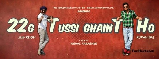 22g Tussi Ghaint Ho First Look, Official Trailer and Details